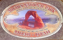Arches National Park sign, Symbol of Moab, Utah - Click for larger image (http://jamesmcgillis.com)