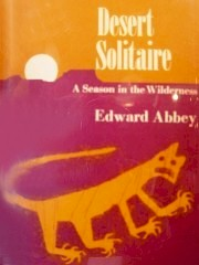 Cover of the original first edition hardcover Desert Solitaire, by Edward Abbey - Click for larger image (http://jamesmcgillis.com)