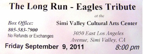 "Admission ticket for The Long Run - ""Experience the Eagles Live"" concert September 9, 2011. - Click for larger image (http://jamesmcgillis.com)"