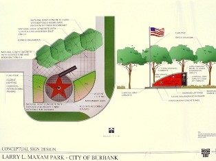 Preliminary signage and design for Larry L. Maxam Memorial Park, Burbank, California - Click for larger Image (http://jamesmcgillis.com)