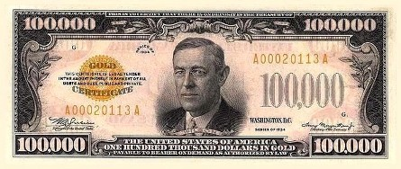"Obverse side, $100,000 Gold Certificate, better known as the""$100,000 bill"" Click for larger image (http://jamesmcgillis.com)"