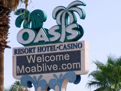 In 2011, the Oasis Hotel Casino Resort welcomed MoabLive.com to Mesquite on their highway sign - Click for larger image (https://jamesmcgillis.com)