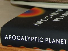 Author Craig Childs' new book, Apocalyptic Planet: Field Guide to the Everending Earth - Click for larger image (http://jamesmcgillis.com)
