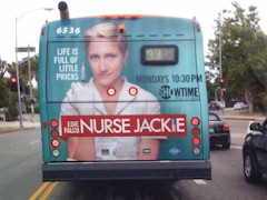 Bus-wrap advertisements like this one of 'Nurse Jackie' soon gave way to full building wrap-ads, as originally envisioned by Ridley Scott for the original Blade Runner movie of 1982 - Click for larger image (http://jamesmcgillis.com)