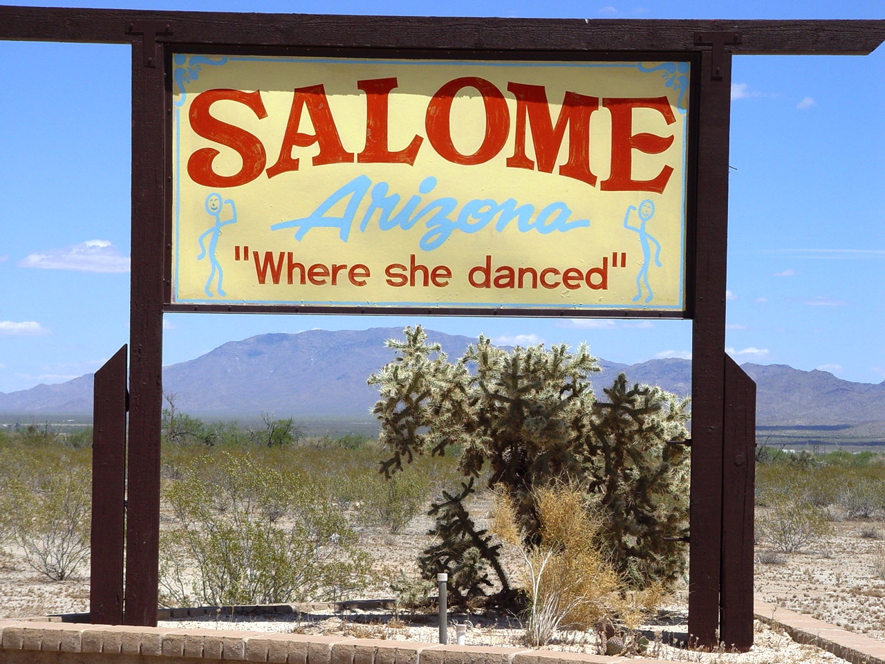 """Welcome to Salome, Arizona"" town sign, ""Where she danced"" (http://jamesmcgillis.com)"