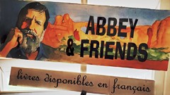 """Edward Abbey & Friends"" topper sign from Back of Beyond Bookstore, Moab, Utah - Click for larger image (http://jamesmcgillis.com)"