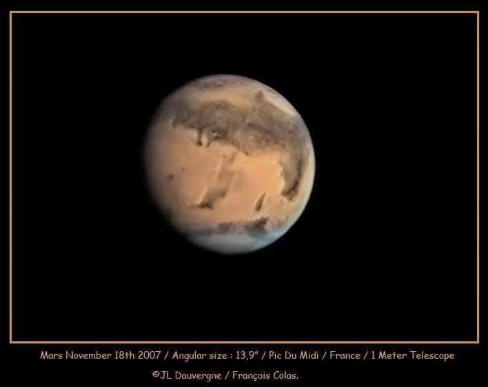 Mars, as viewed from Earth, November 18, 2007 - Credit to JL Dauvergne / Francois Colas, Pic du Midi, France - Click for larger image (http://jamesmcgillis.com)
