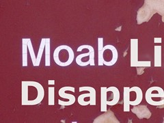 """Before the """"MOAB Sign"""" disappeared, it started displaying new text about its eventual fate - Click for larger image (https://jamesmcgillis.com)"""