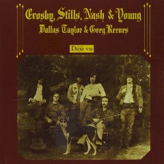 1970 Deja Vu Album by Crosby, Stills, Nash & Young - Click for larger image (http://jamesmcgillis.com)